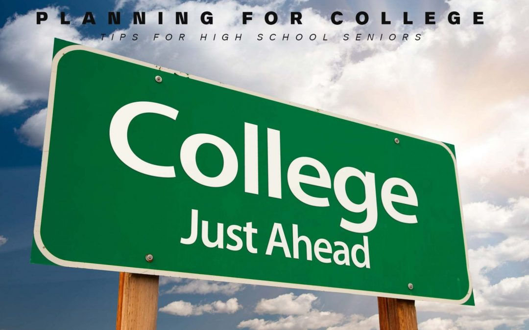 Preparing for College | The Transition from High School Senior to College Freshman