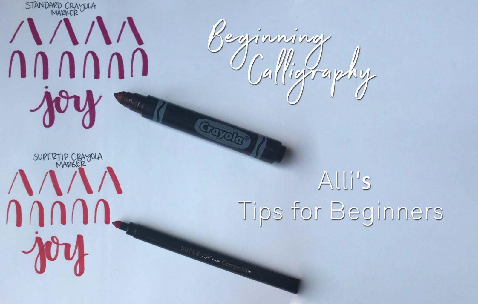 Beginning Calligraphy Tips