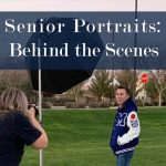 High School Senior Portrait Photography | Peek Behind the Scenes
